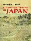 Unbeaten Tracks in Japan (eBook)