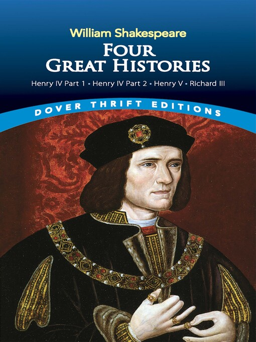 Four Great Histories (eBook): Henry IV Part I, Henry IV Part II, Henry V, and Richard III