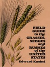 Field Guide to the Grasses, Sedges, and Rushes of the Northern United States (eBook)