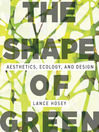 The Shape of Green (eBook): Aesthetics, Ecology, and Design