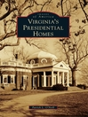 Virginia's Presidential Homes (eBook)