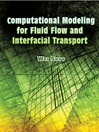 Computational Modeling for Fluid Flow and Interfacial Transport (eBook)