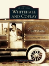 Whitehall and Coplay (eBook)