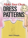 Make Your Own Dress Patterns (eBook)