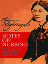Notes on Nursing (eBook): What It Is, and What It Is Not