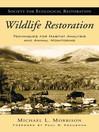 Wildlife Restoration (eBook): Techniques for Habitat Analysis and Animal Monitoring