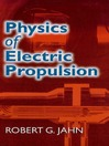 Physics of Electric Propulsion (eBook)