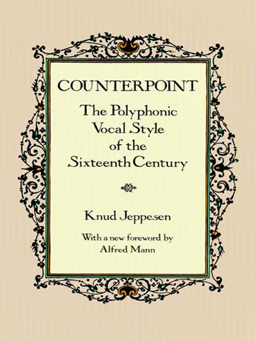 Counterpoint (eBook): The Polyphonic Vocal Style of the Sixteenth Century