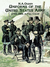 Uniforms of the United States Army, 1774-1889, in Full Color (eBook)