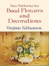 New Patterns for Bead Flowers and Decorations (eBook)