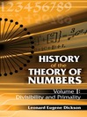 History of the Theory of Numbers, Volume I (eBook): Divisibility and Primality