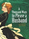 A Thousand Ways to Please a Husband (eBook): with Bettina's Best Recipes