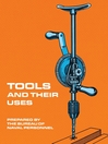 Tools and Their Uses (eBook)