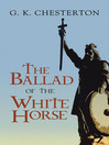 The Ballad of the White Horse (eBook)