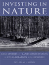Investing in Nature (eBook): Case Studies of Land Conservation in Collaboration with Business