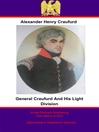 General Craufurd and His Light Division (eBook)