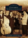 Columbus (eBook): The Musical Crossroads