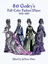 80 Godey's Full-Color Fashion Plates (eBook): 1838-1880