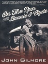 On the Run with Bonnie & Clyde (eBook)
