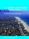 The Ocean and Coastal Conservation Guide 2005-2006 (eBook)