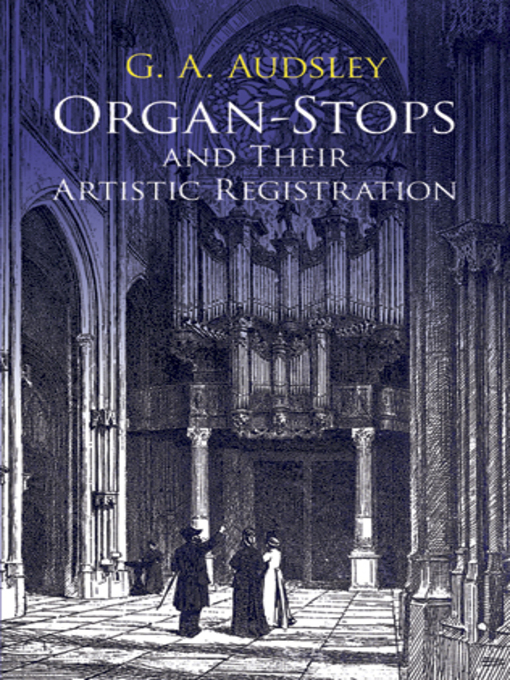 Organ-Stops and Their Artistic Registration (eBook)