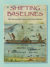 Shifting Baselines (eBook): The Past and the Future of Ocean Fisheries