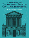 A Treatise on the Decorative Part of Civil Architecture (eBook)