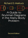 A Guide to Feynman Diagrams in the Many-Body Problem (eBook)