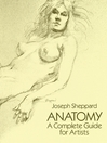 Anatomy (eBook): A Complete Guide for Artists