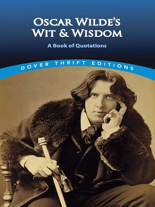 Oscar Wilde's Wit and Wisdom (eBook): A Book of Quotations