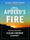 Apollo's Fire (eBook): Igniting America's Clean Energy Economy