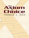 The Axiom of Choice (eBook)