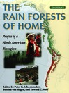 The Rain Forests of Home (eBook): Profile of a North American Bioregion