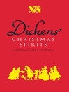 Dickens' Christmas Spirits (eBook): A Christmas Carol and Other Tales