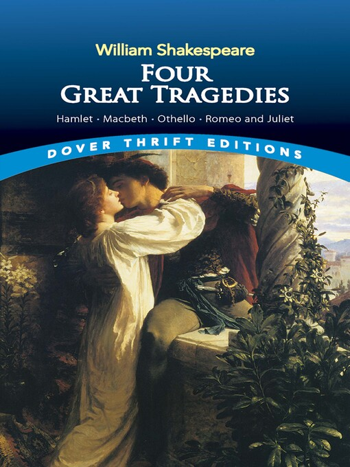 Four Great Tragedies (eBook): Hamlet, Macbeth, Othello, and Romeo and Juliet