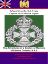 Adventures of a Soldier (eBook): or Memoirs of Edward Costello, K.S.F. Formerly a Non-Commission Officer in the Rifle Brigade