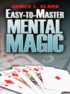Easy-to-Master Mental Magic (eBook)