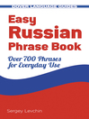 Easy Russian Phrase Book (eBook): Over 700 Phrases for Everyday Use