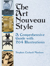 The Art Nouveau Style (eBook): A Comprehensive Guide with 264 Illustrations