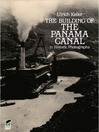 The Building of the Panama Canal in Historic Photographs (eBook)