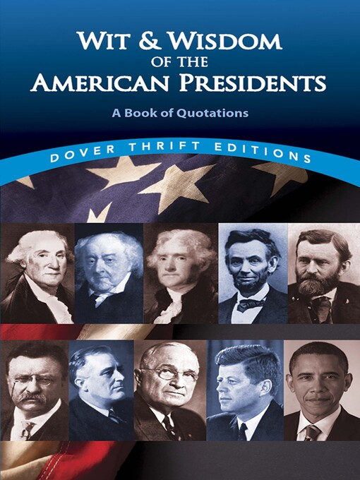Wit and Wisdom of the American Presidents (eBook): A Book of Quotations
