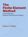 The Finite Element Method (eBook): Linear Static and Dynamic Finite Element Analysis