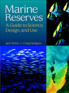 Marine Reserves (eBook): A Guide to Science, Design, and Use