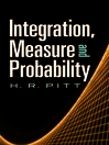 Integration, Measure and Probability (eBook)