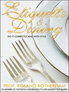 Etiquette & Dining (eBook): Do It Correctly and with Style