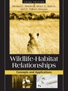 Wildlife-Habitat Relationships (eBook): Concepts and Applications