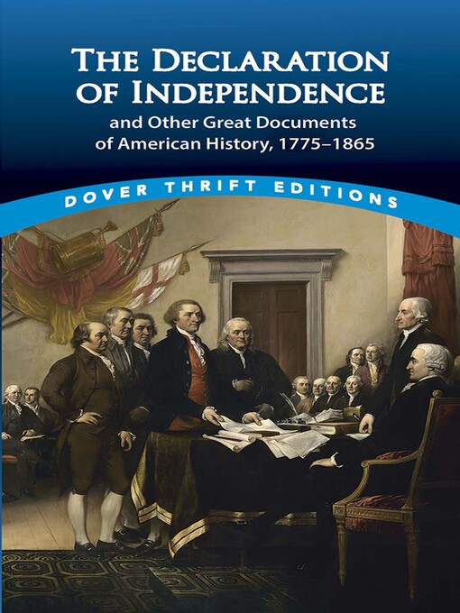 The Declaration of Independence and Other Great Documents of American History (eBook): 1775-1865
