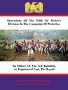 Operations of the Fifth or Picton's Division in the Campaign of Waterloo (eBook)