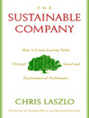 The Sustainable Company (eBook): How to Create Lasting Value through Social and Environmental Performance