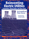 Reinventing Electric Utilities (eBook): Competition, Citizen Action, and Clean Power